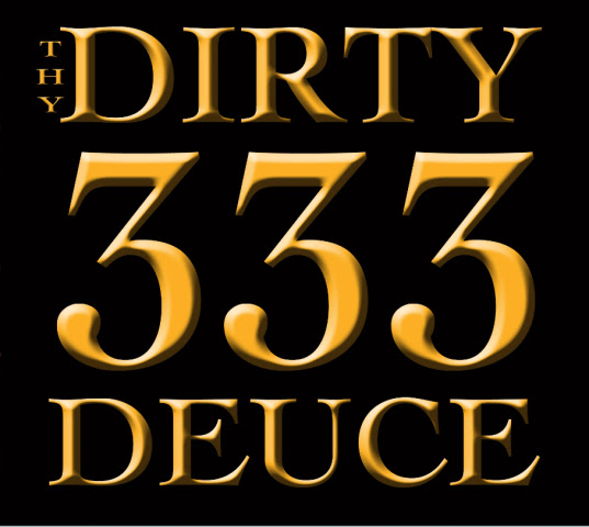 "DIRTY DEUCE LAUNCH INDIEGOGO CAMPAIGN FOR UPCOMING LP ""333"