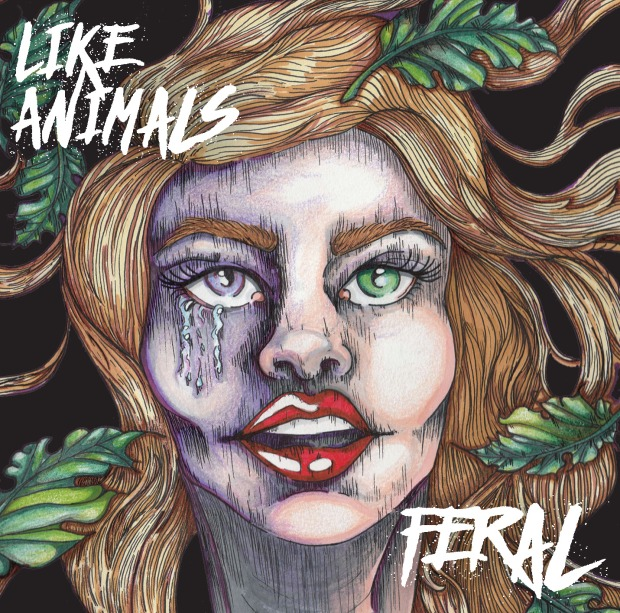 EP Cover - Like Animals - Feral - 2016