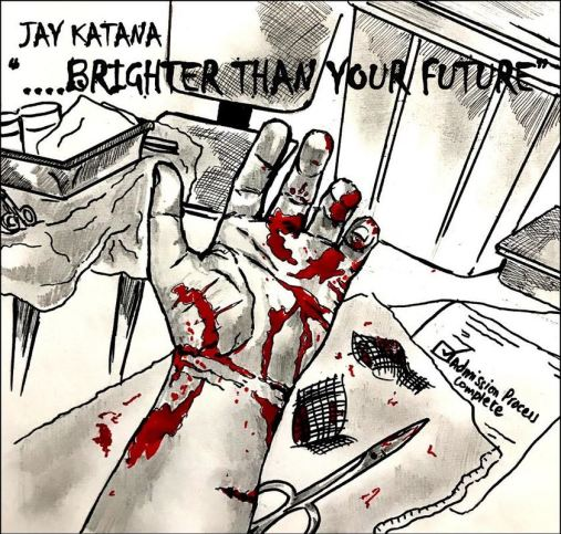 JAY KATANA BRIGHTER THAN YOUR FUTURE CD ARTWORK