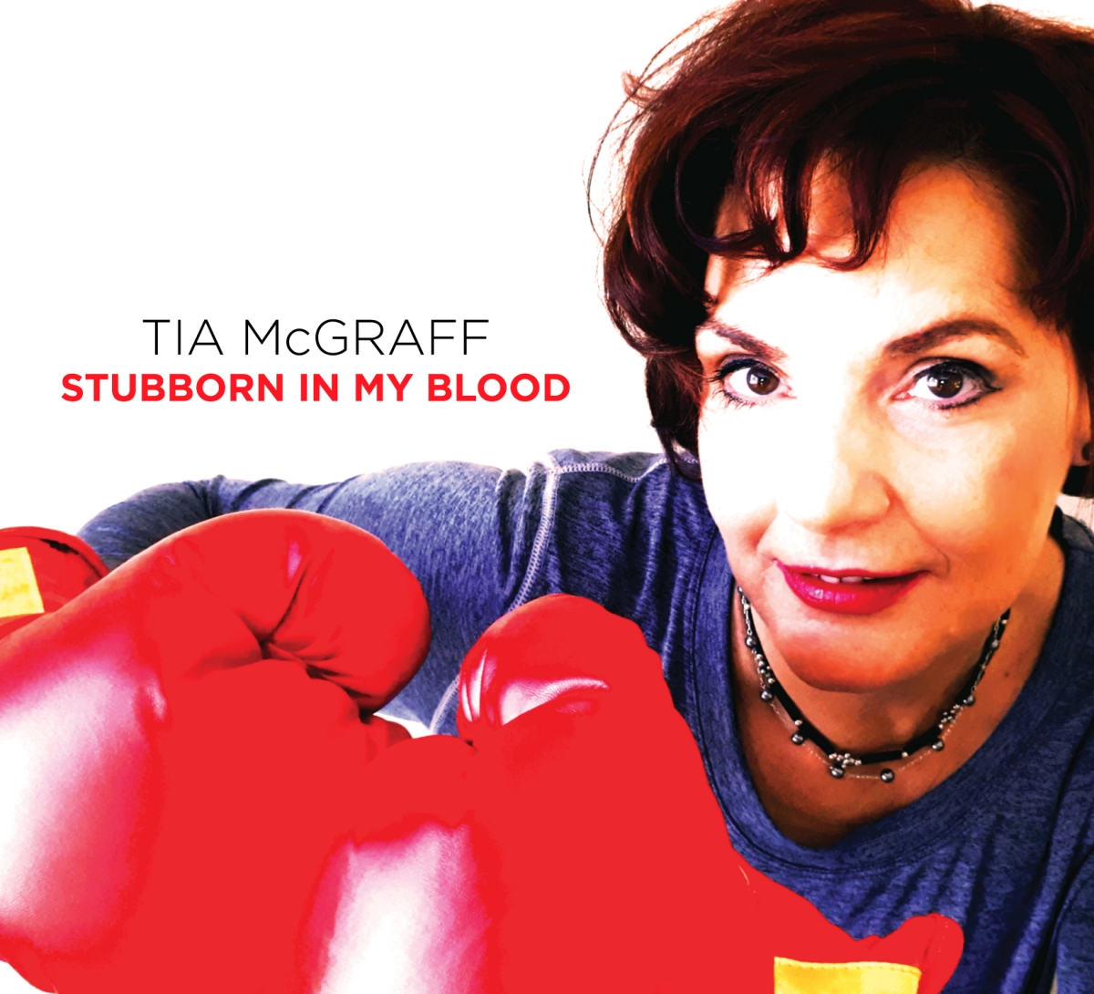 Album Review Tia Mcgraff Stubborn In My Blood