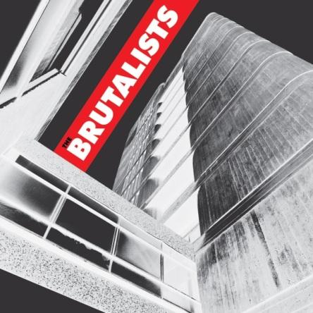 Brutalists CD cover 10x10 med res