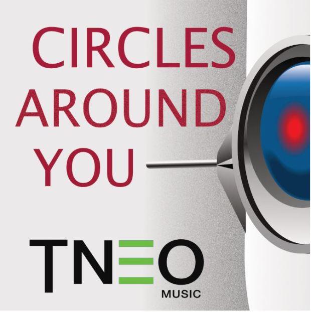 TNEO CIRCLES AROUND YOU ARTWORK