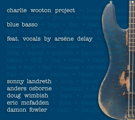 THE CHARLIE WOOTON PROJECT BLUE BASSO HI RES CD COVER ART